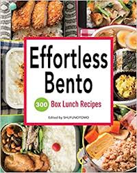 Effortless Bento 300 Japanese Box Lunch Recipes by Shufu-no-Tomo - best bento box cook books for beginners