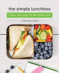 The Simple Lunchbox School Lunch Ideas for Busy Moms & Dads by Jacqueline Linder best bento cookbooks for beginners
