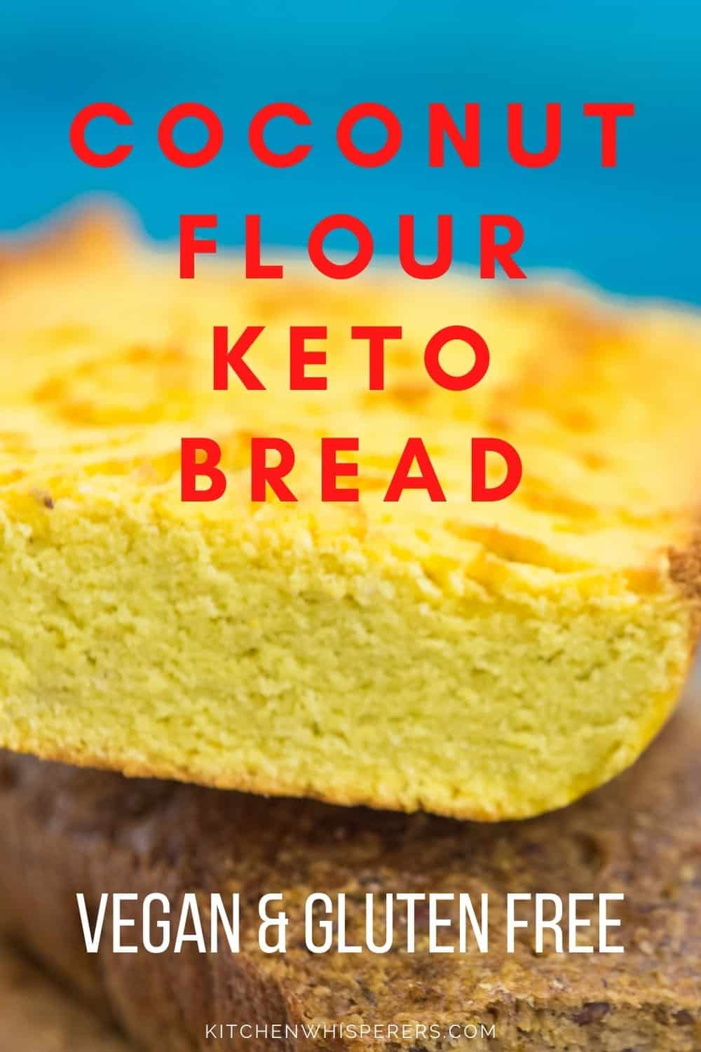 Coconut Flour Keto Bread Recipes, Vegan & Gluten Free