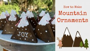 Christmas Craft - How to make Wood Mountain Ornaments (Small)